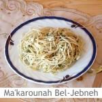 Dimah - http://www.orangeblossomwater.net -Ma'karounah Bel-Jebneh