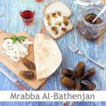 Dimah - http://www.orangeblossomwater.net - Mrabba Al-Bathenjan