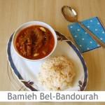 Dimah - http://www.orangeblossomwater.net - Bamieh Bel-Bandourah