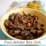 Dimah - http://www.orangeblossomwater.net - Foul Akhdar Bez-Zeit
