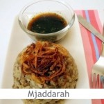 Dimah - http://www.orangeblossomwater.net - Mjaddaret Al-Aruz and Mjaddaret Al-Burghul